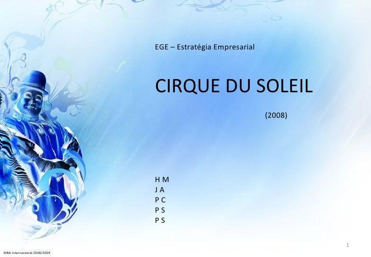 EGE – Estratégia Empresarial                              CIRQUE DU SOLEIL                                                ...