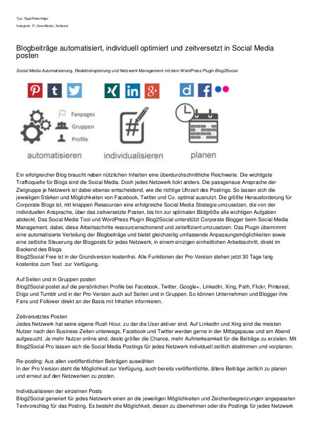 Typ: Tipps/Ratschläge Kategorie: IT | New Media | Software Blogbeiträge automatisiert, individuell optimiert und zeitverse...