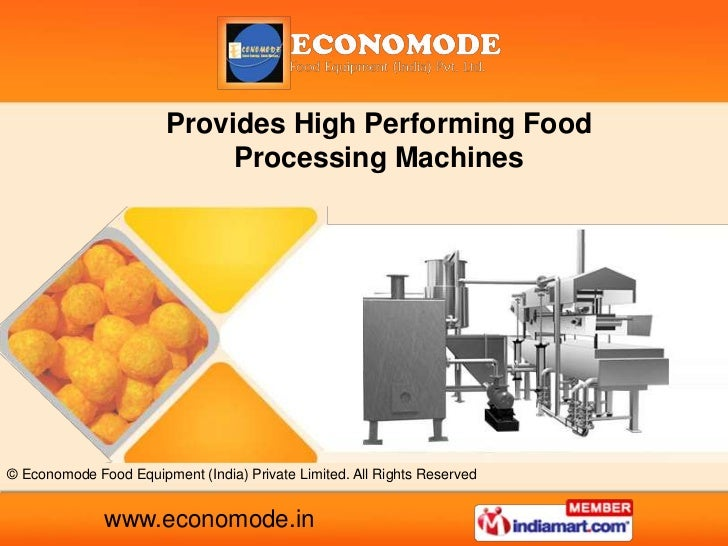 Provides High Performing Food                             Processing Machines© Economode Food Equipment (India) Private Li...
