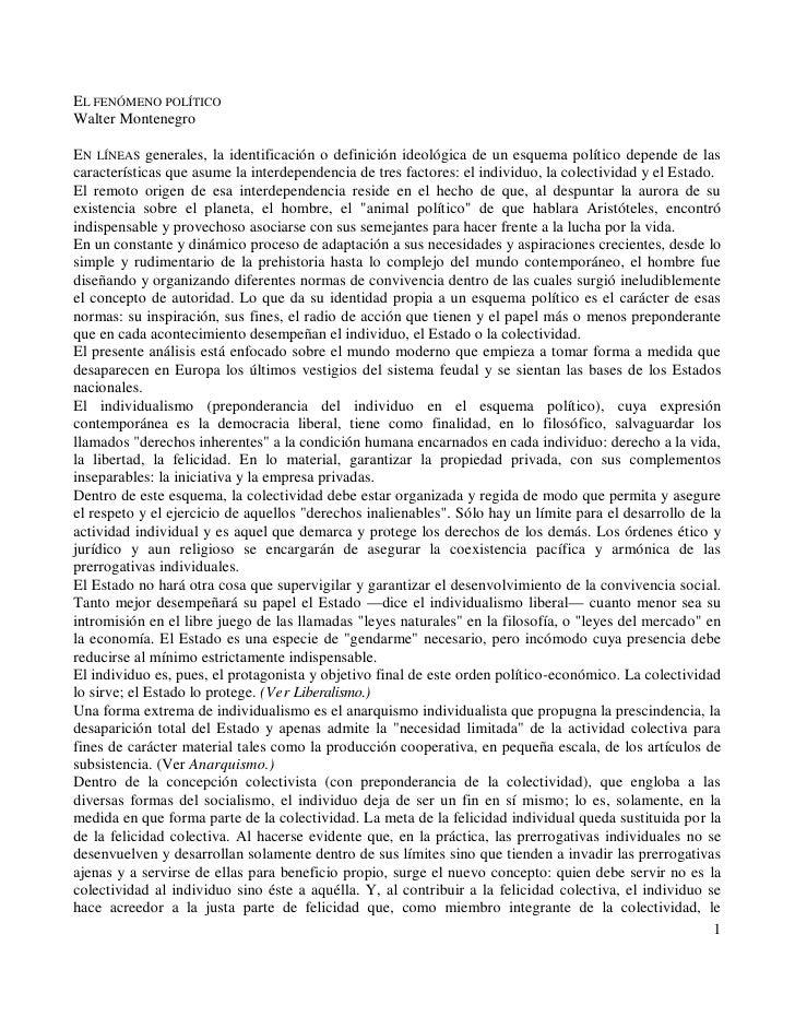 EL FENÓMENO POLÍTICO Walter Montenegro  EN LÍNEAS generales, la identificación o definición ideológica de un esquema polít...