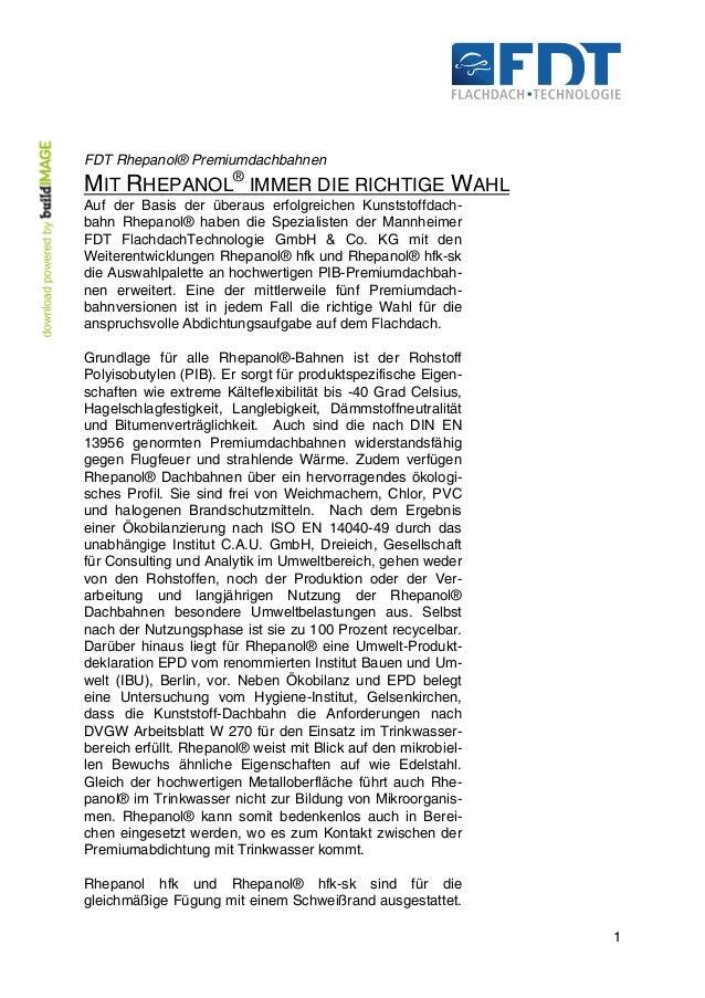 1 FDT Rhepanol® Premiumdachbahnen MIT RHEPANOL® IMMER DIE RICHTIGE WAHL Auf der Basis der überaus erfolgreichen Kunststoff...