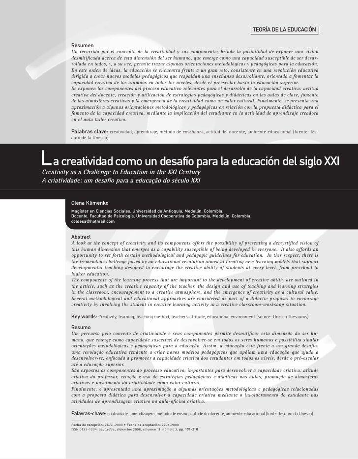 TeORíA De LA eDUCACIón            Resumen           Un recorrido por el concepto de la creatividad y sus componentes brind...