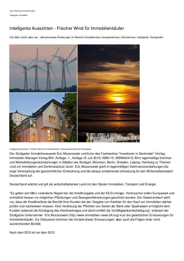 Typ: Unternehmensinformation Kategorie: Immobilien Intelligente Aussichten - Frischer Wind für Immobilienkäufer Der März m...