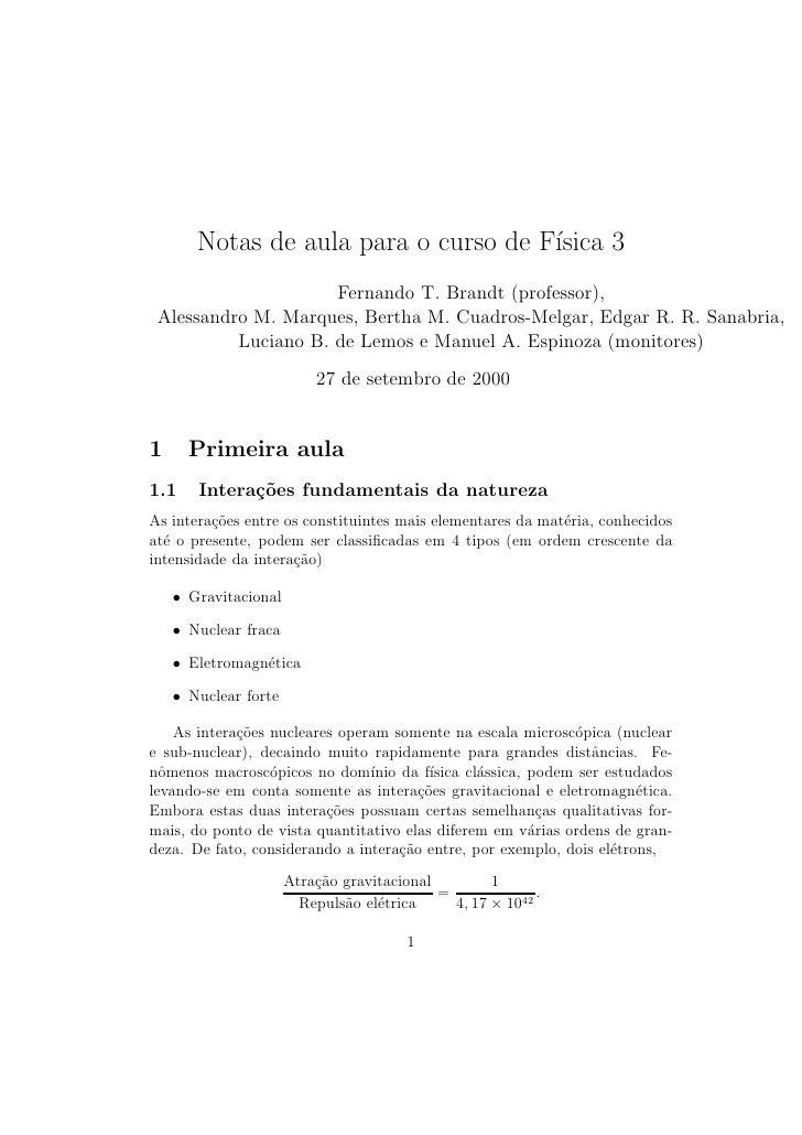 Notas de aula para o curso de F´                                       ısica 3                      Fernando T. Brandt (pr...