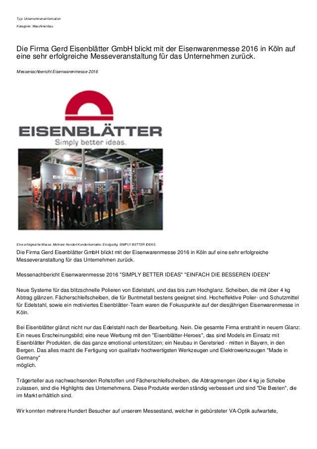 Typ: Unternehmensinformation Kategorie: Maschinenbau Die Firma Gerd Eisenblätter GmbH blickt mit der Eisenwarenmesse 2016 ...