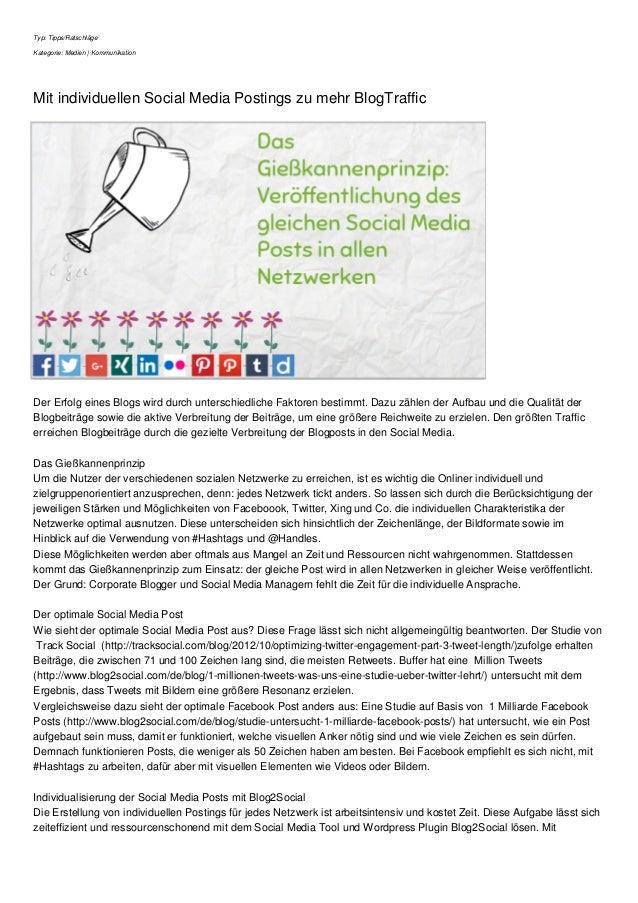 Typ: Tipps/Ratschläge Kategorie: Medien | Kommunikation Mit individuellen Social Media Postings zu mehr BlogTraffic Der Er...