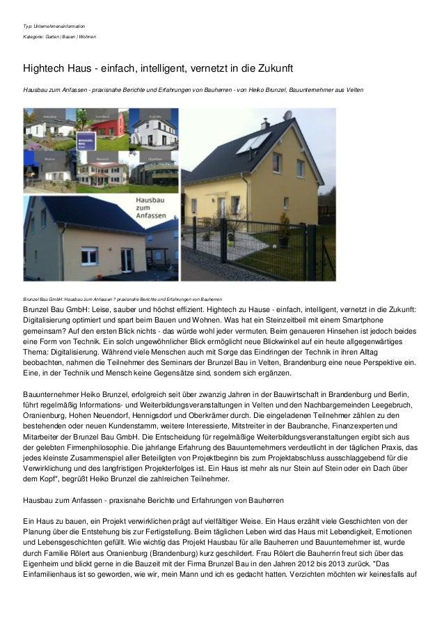 Typ: Unternehmensinformation Kategorie: Garten | Bauen | Wohnen Hightech Haus - einfach, intelligent, vernetzt in die Zuku...