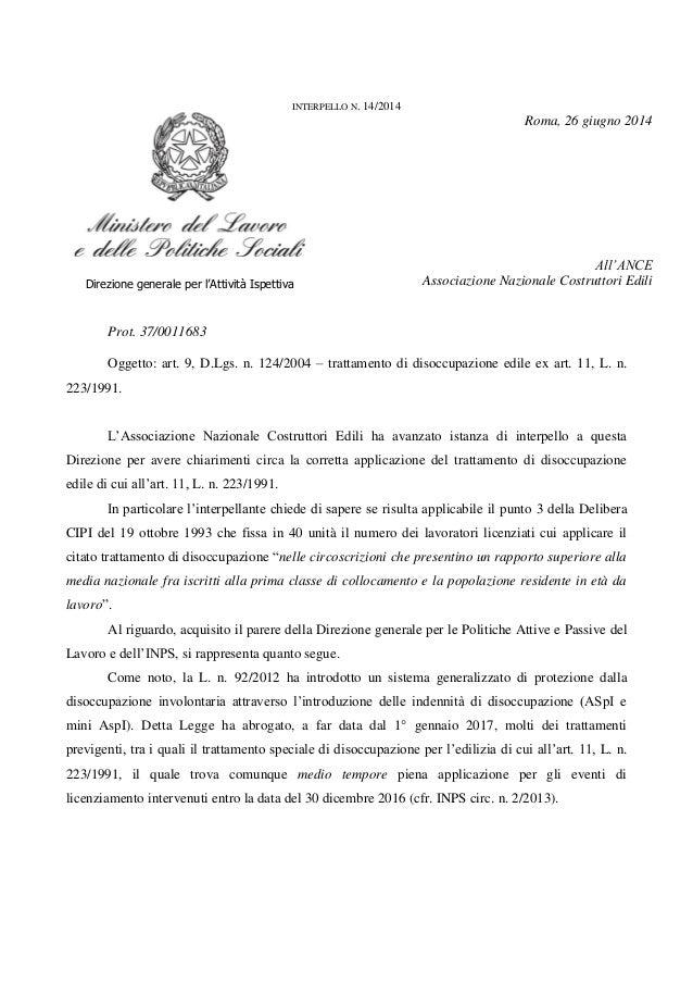 INTERPELLO N. 14/2014 Roma, 26 giugno 2014 Direzione generale per l'Attività Ispettiva All'ANCE Associazione Nazionale Cos...