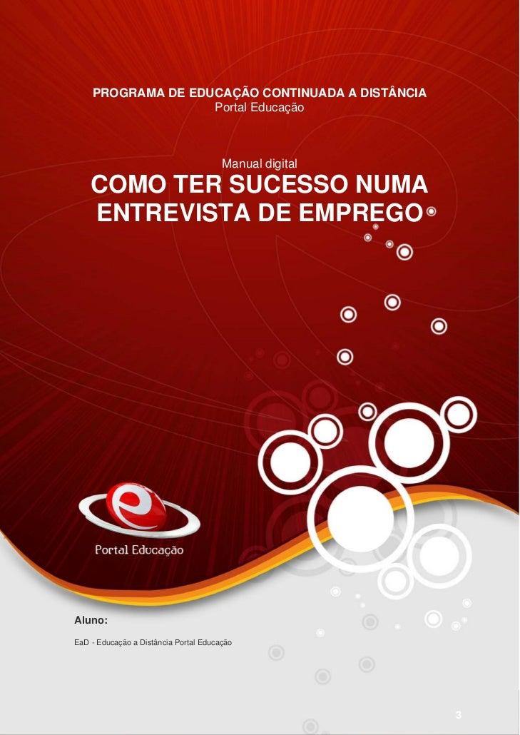 PROGRAMA DE EDUCAÇÃO CONTINUADA A DISTÂNCIA                   Portal Educação                                       Manual...