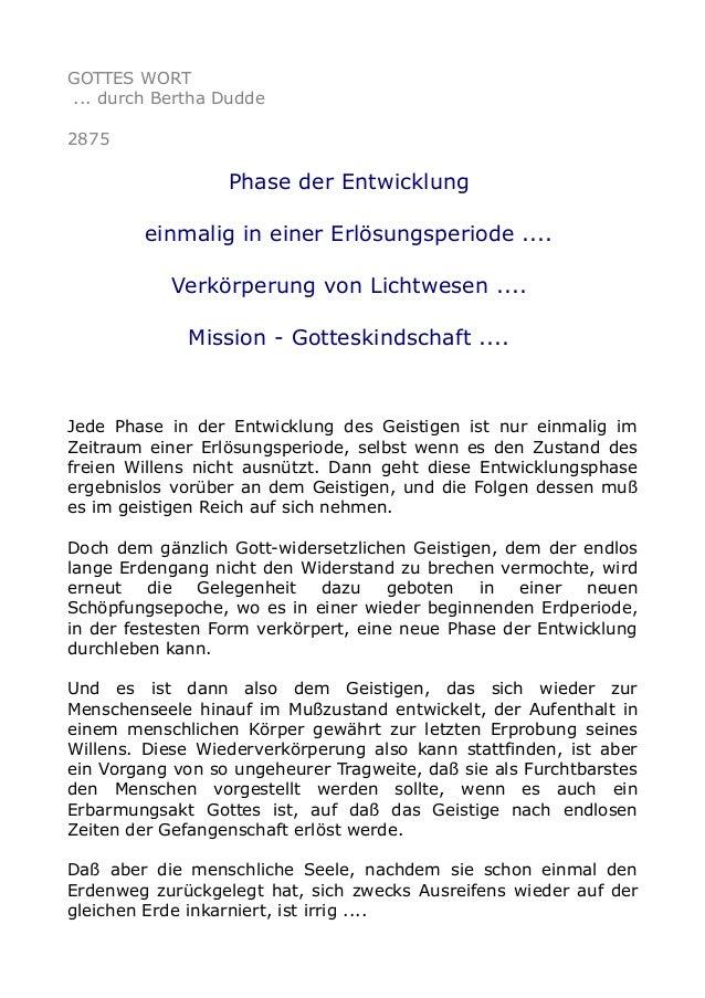 GOTTES WORT ... durch Bertha Dudde 2875 Phase der Entwicklung einmalig in einer Erlösungsperiode .... Verkörperung von Lic...