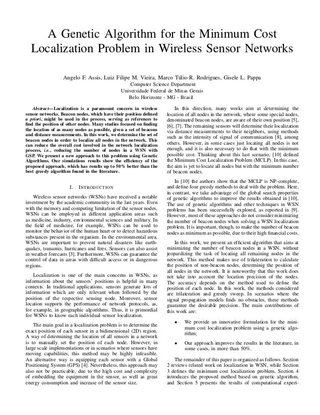 A Genetic Algorithm for the Minimum Cost Localization Problem in Wireless Sensor Networks Angelo F. Assis, Luiz Filipe M. ...
