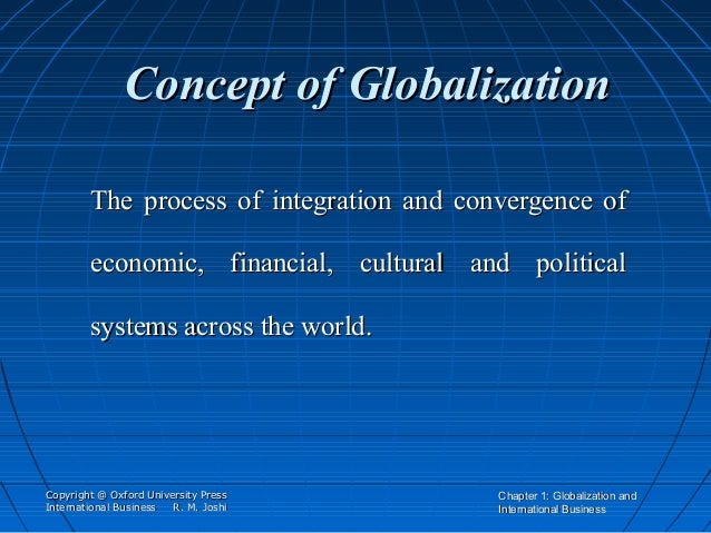 Globalisation: Understanding the Concept of Globalisation – Explained!