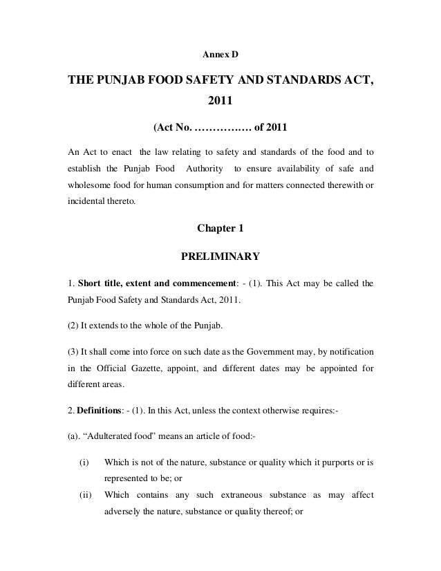 Annex D THE PUNJAB FOOD SAFETY AND STANDARDS ACT, 2011 (Act No. ……………. of 2011 An Act to enact the law relating to safety ...