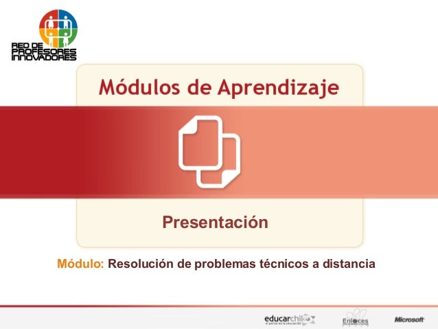 Presentación Módulo: Resolución de problemas técnicos a distancia