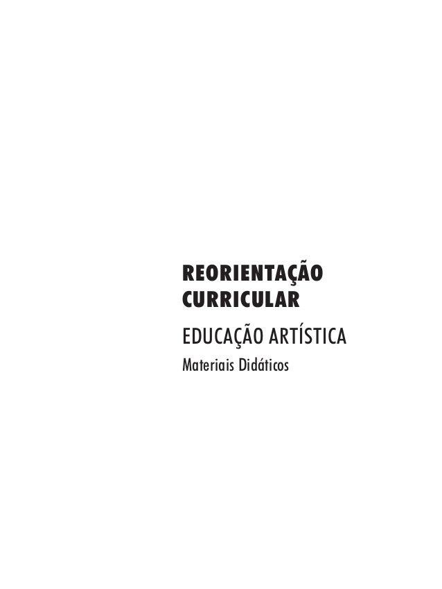 REORIENTAÇÃOCURRICULAREDUCAÇÃO ARTÍSTICAMateriais Didáticos