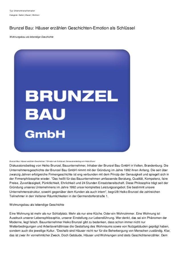 Typ: Unternehmensinformation Kategorie: Garten | Bauen | Wohnen Brunzel Bau: Häuser erzählen Geschichten-Emotion als Schlü...