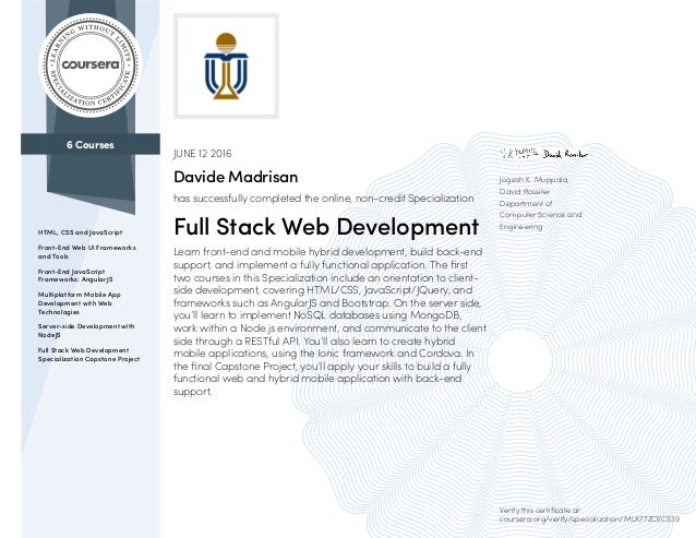 6 Courses HTML, CSS and JavaScript Front-End Web UI Frameworks and Tools Front-End JavaScript Frameworks: AngularJS Multip...