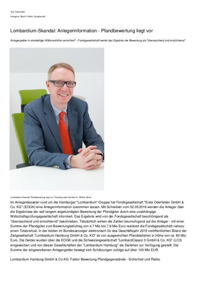 Typ: Fachartikel Kategorie: Recht | Politik | Gesellschaft Lombardium-Skandal: Anlegerinformation - Pfandbewertung liegt v...