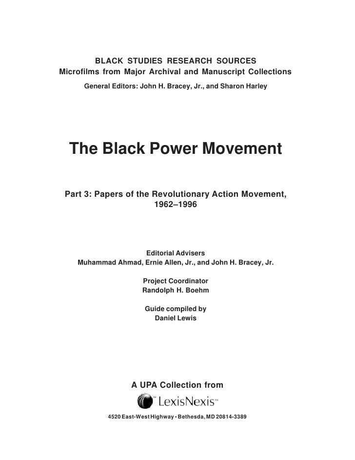 essay on black power movement After the slogan black power was chanted on a negro march through  mississippi  movement—and perhaps in the end a costly showdown between  black.