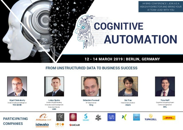12 - 14 MARCH 2019 | BERLIN, GERMANY FROM UNSTRUCTURED DATA TO BUSINESS SUCCESS PARTICIPATING COMPANIES Utpal Chakraborty ...
