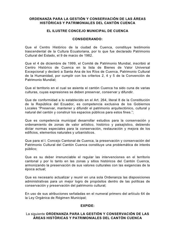ORDENANZA PARA LA GESTIÓN Y CONSERVACIÓN DE LAS ÁREAS      HISTÓRICAS Y PATRIMONIALES DEL CANTÓN CUENCA             EL ILU...