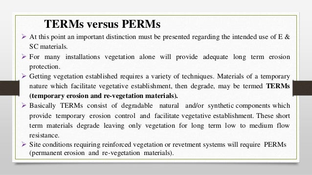 TERMs versus PERMs  At this point an important distinction must be presented regarding the intended use of E & SC materia...