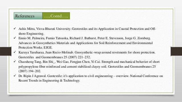  Ashis Mitra, Visva-Bharati University. Geotextiles and its Application in Coastal Protection and Off- shore Engineering....
