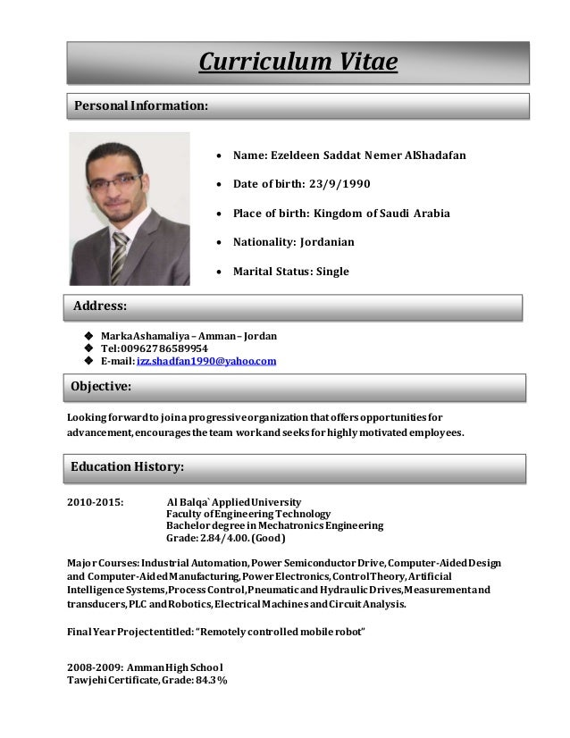 Mechatronics Engineer C.V.  Name: Ezeldeen Saddat Nemer AlShadafan  Date  Of Birth: 23/9/ ...