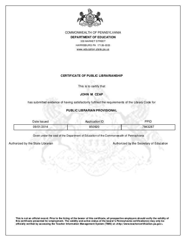 Certificate Of Public Librarianship Provisional John M Czap