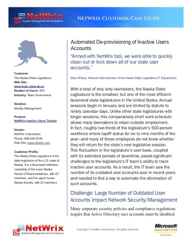NetWrix Customer Case Study                                         Automated De-provisioning of Inactive Users           ...