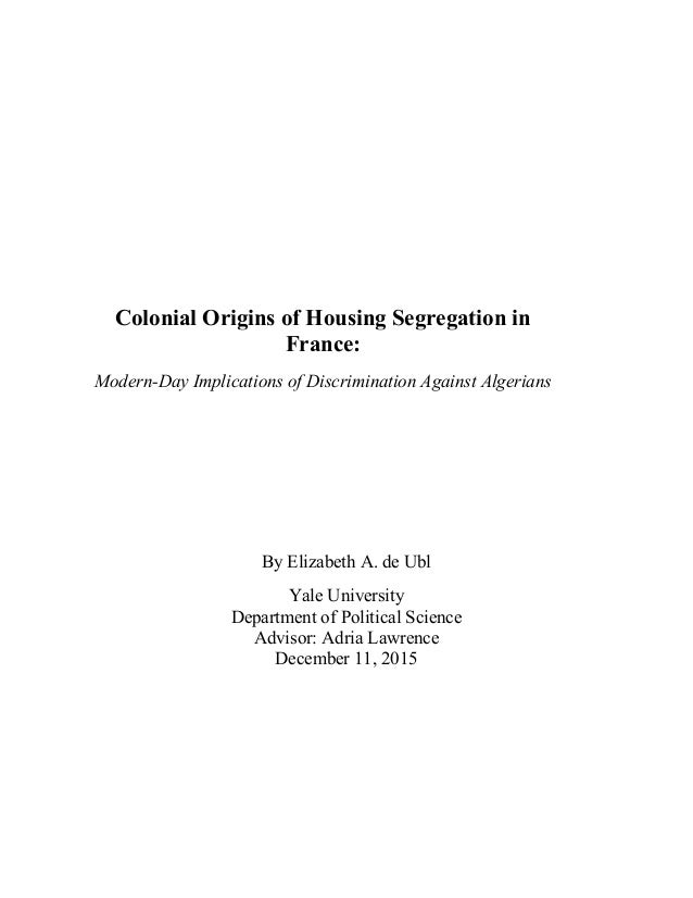 Colonial Origins of Housing Segregation in France: Modern-Day Implicat...