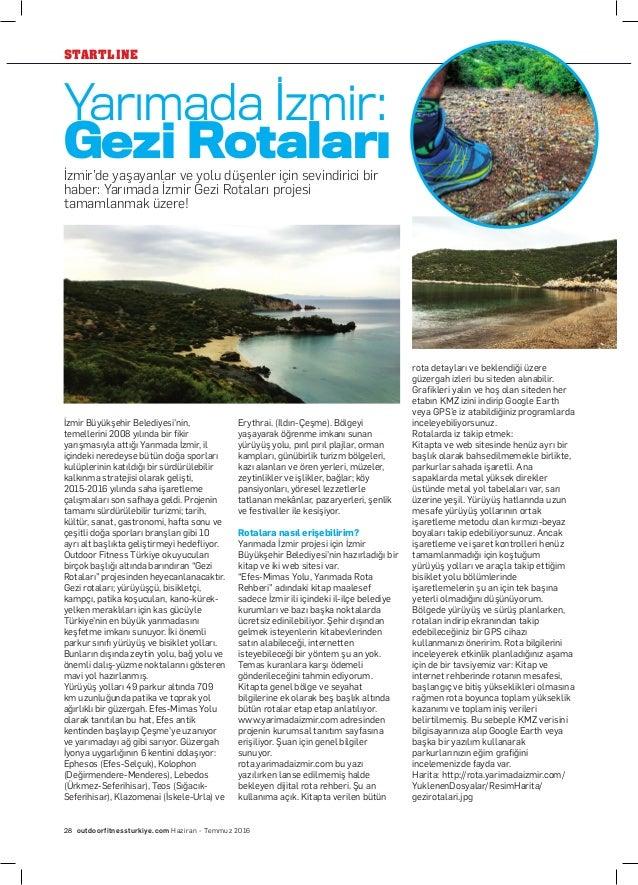 STARTLINE outdoorfitnessturkiye.com Haziran - Temmuz 201628 İzmir Büyükşehir Belediyesi'nin, temellerini 2008 yılında bir ...