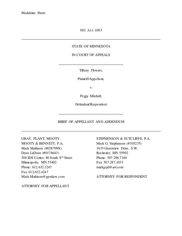 Madeleine Shore NO. A11-1093 STATE OF MINNESOTA IN COURT OF APPEALS Tiffany Flowers, Plaintiff/Appellant, v. Peggy Mitchel...