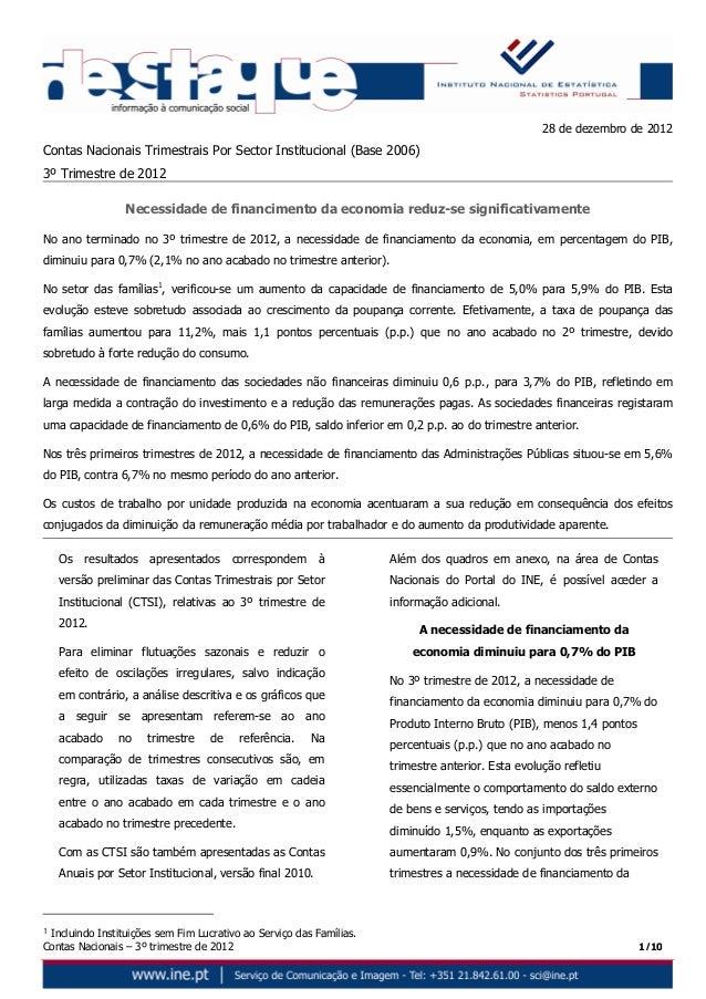 Contas Nacionais – 3º trimestre de 2012 1/10 28 de dezembro de 2012 Contas Nacionais Trimestrais Por Sector Institucional ...