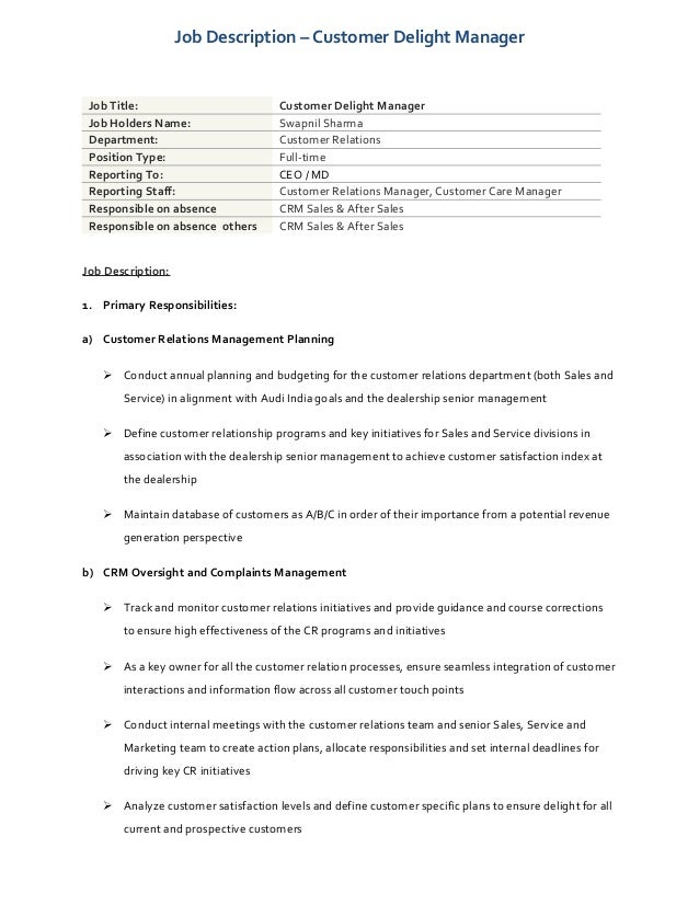 Job Description U2013 Customer Delight Manager Job Title: Customer Delight Manager  Job Holders Name: ...