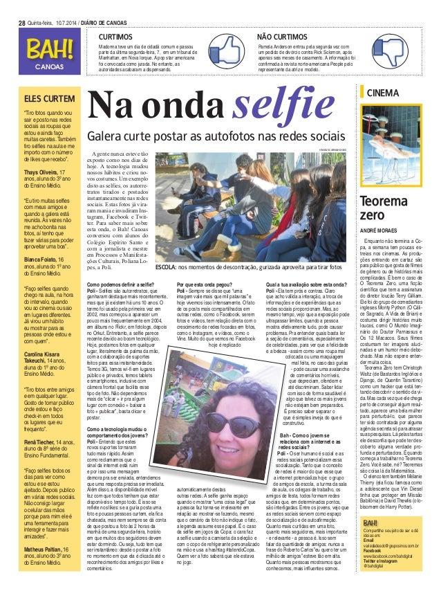 """28 Quinta-feira, 10.7.2014 / DIÁRIO DE CANOAS Eles curtem """"Tiro fotos quando vou sair e posto nas redes sociais as roupas ..."""
