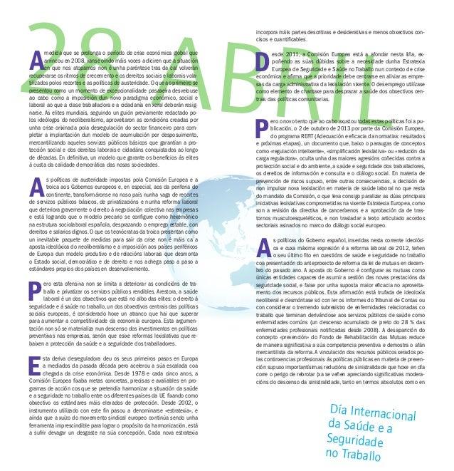Día Internacionalda Saúde e a Seguridade no Traballo 28 ABRIL A medida que se prolonga o período de crise económica global...