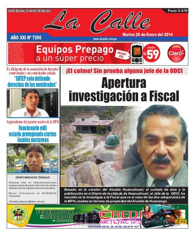 DIARIO REGIONAL DE MAYOR CREDIBILIDAD  AÑO XXI Nº 7396  La Calle  Precio S/.0.50  Martes 28 de Enero del 2014  www.lacalle...
