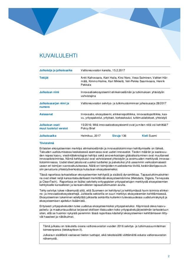 Finnish Prime Minister's Office, 2017: Innovation ecosystems as drivers of research–industry cooperation (Innovaatioekosysteemit elinkeinoelämän ja tutkimuksen yhteistyön vahvistajina) Slide 2
