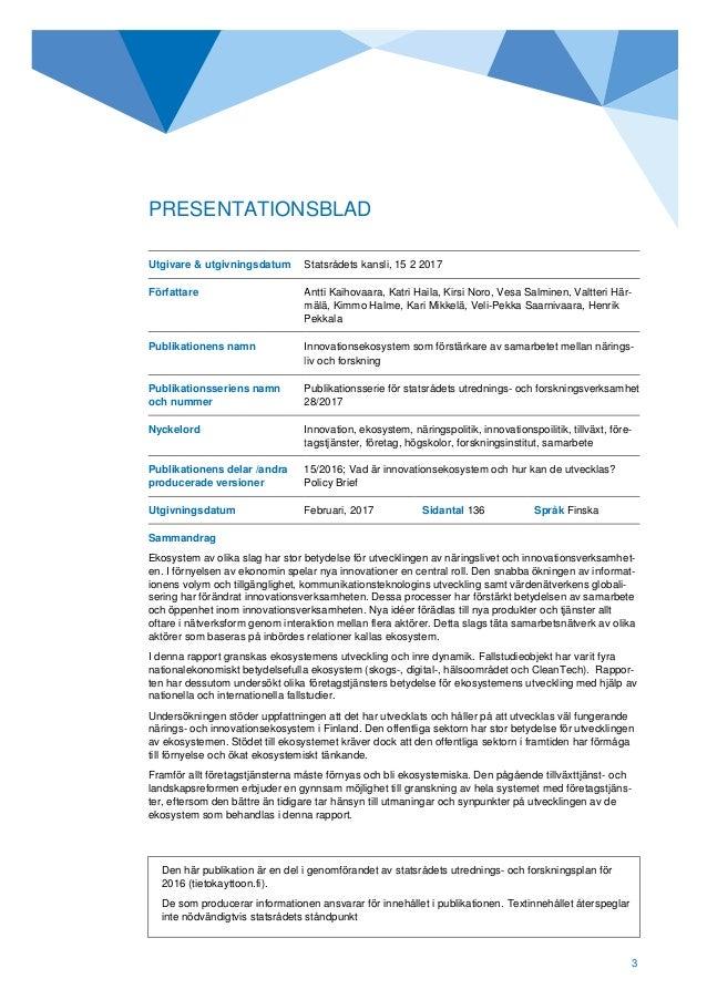 Finnish Prime Minister's Office, 2017: Innovation ecosystems as drivers of research–industry cooperation (Innovaatioekosysteemit elinkeinoelämän ja tutkimuksen yhteistyön vahvistajina) Slide 3
