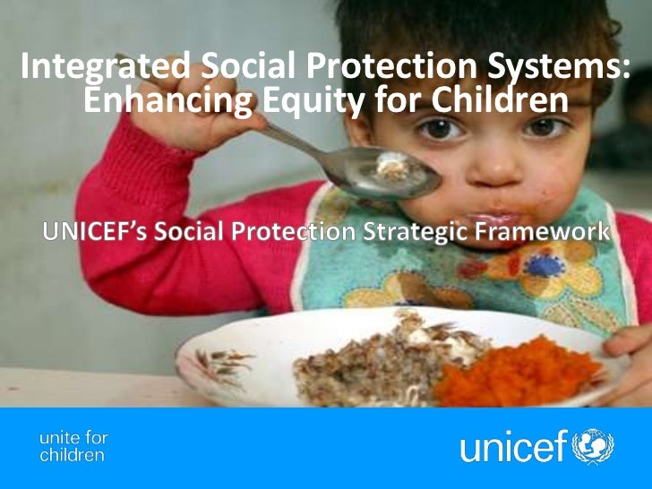 Integrated Social Protection Systems:    Enhancing Equity for Children                                   1