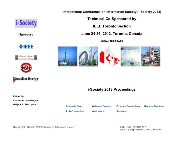 International Conference on Information Society (i-Society 2013)  Technical Co-Sponsored by IEEE Toronto Section June 24-2...