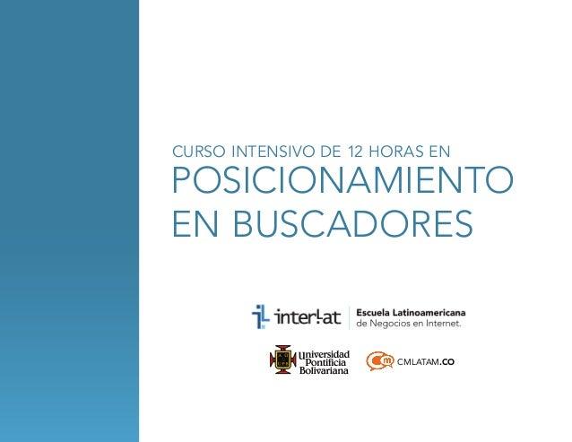 CURSO INTENSIVO DE 12 HORAS EN  posicionamiento en buscadores  CMLATAM.CO
