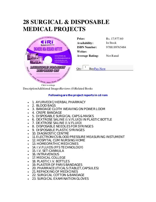 28 SURGICAL & DISPOSABLEMEDICAL PROJECTSClick to enlargePrice: Rs. 17,977.60Availability: In StockISBN Number: 97881897654...