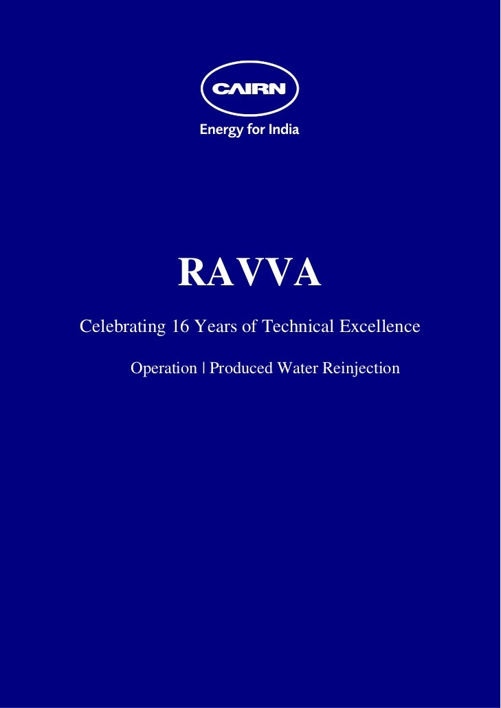 RAVVA    Celebrating 16 Years of Technical Excellence          Operation | Produced Water Rei...