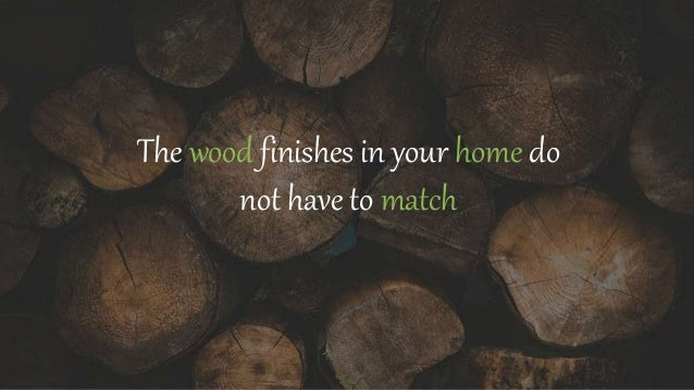 28 rules for mixing and matching wood furniture finishes Slide 2