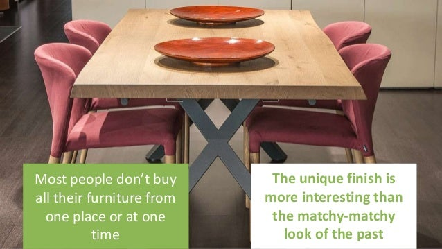 28 rules for mixing and matching wood furniture finishes Slide 3