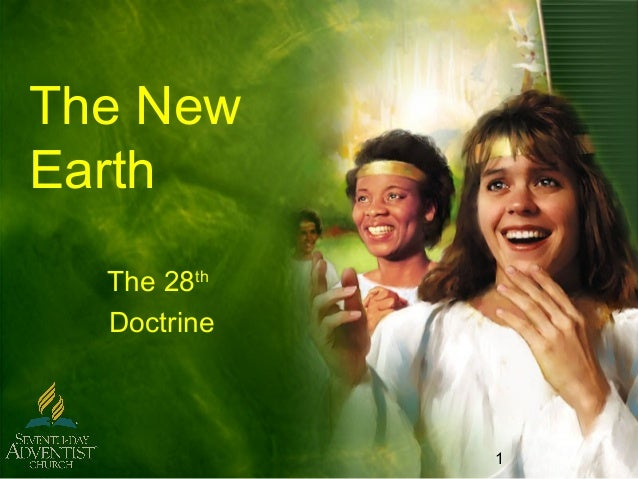 1 The New Earth The 28th Doctrine