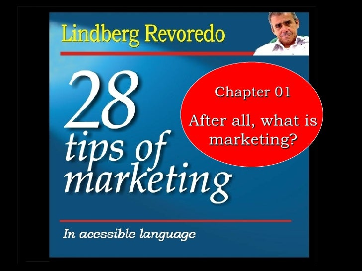 Chapter 01 After all, what is marketing?