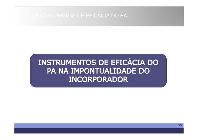 INSTRUMENTOS DE EFICÁCIA DO PA                                 55
